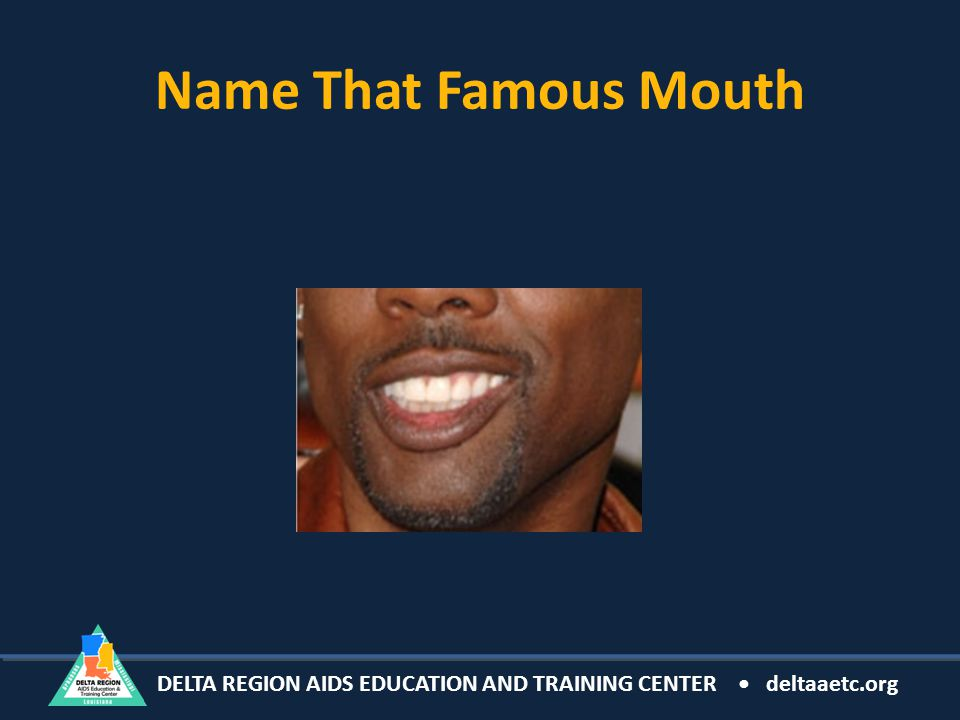 Name That Famous Mouth