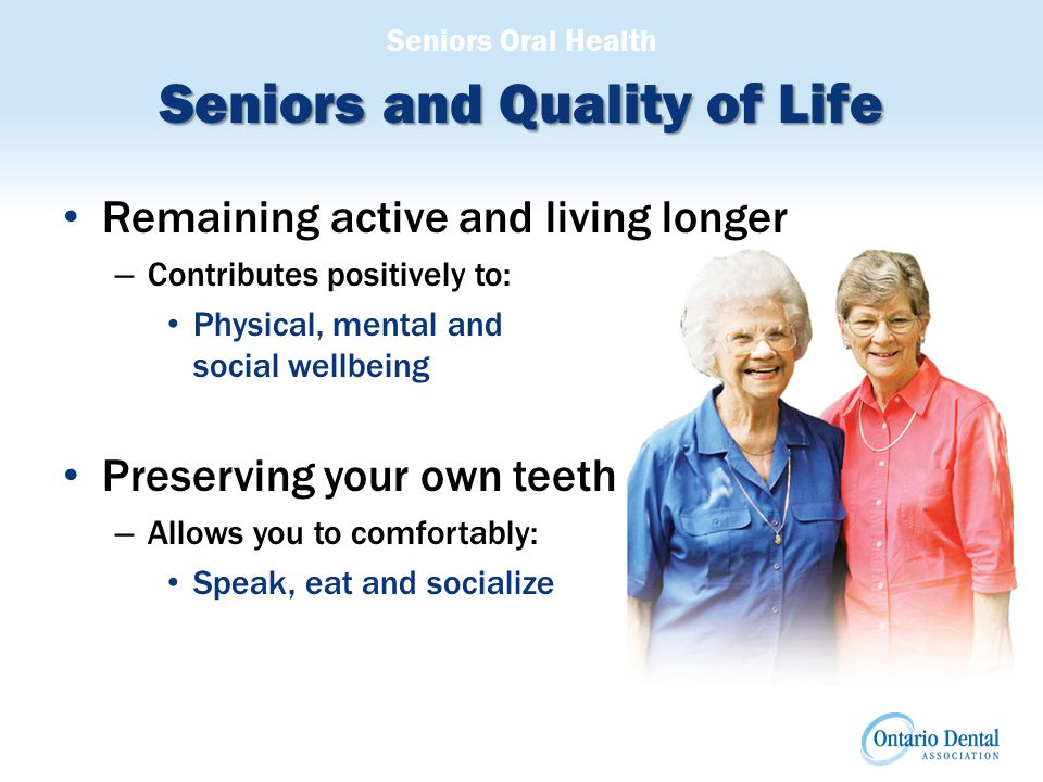 Seniors Oral Health Dental Options Bridge – Is a replacement that is cemented to adjacent teeth and cannot be removed – A unit made up of a false tooth and two crowns is custom made to fill the area of the lost tooth and cemented in place