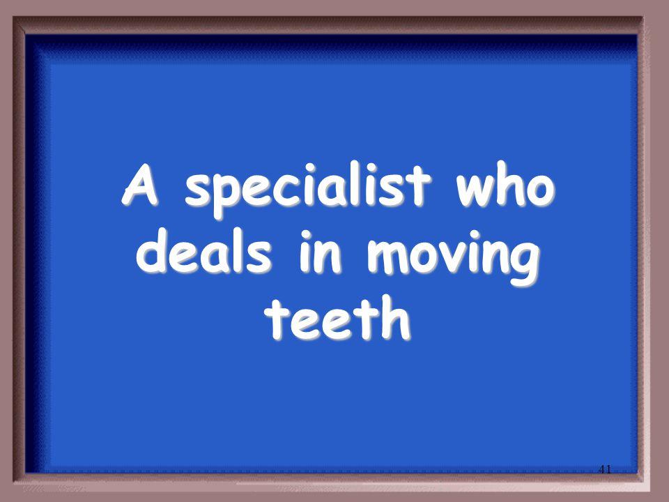 40 Periodontist