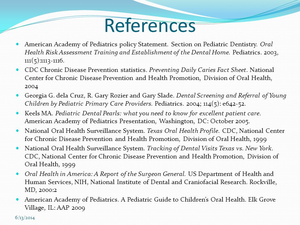 References American Academy of Pediatrics policy Statement.