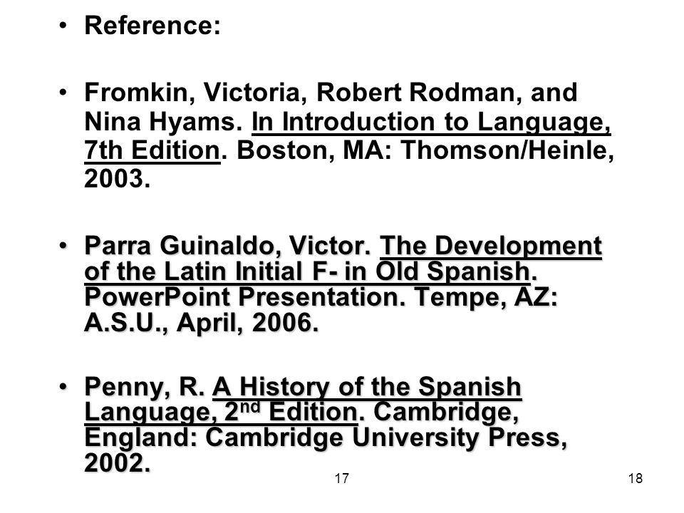 1718 Reference: Fromkin, Victoria, Robert Rodman, and Nina Hyams.