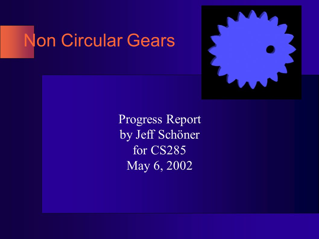 Review Circular gears are well-understood.