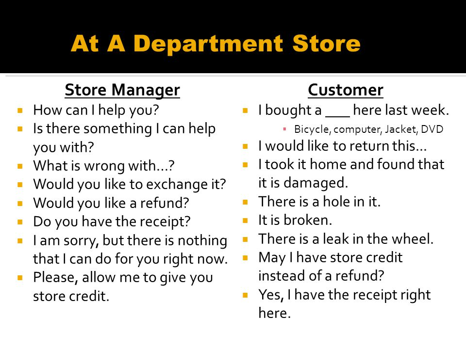 Store Manager How can I help you. Is there something I can help you with.