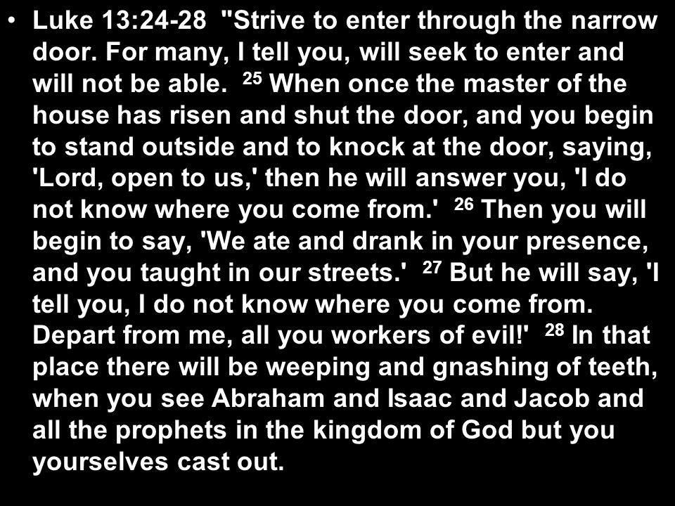 Luke 13:24-28