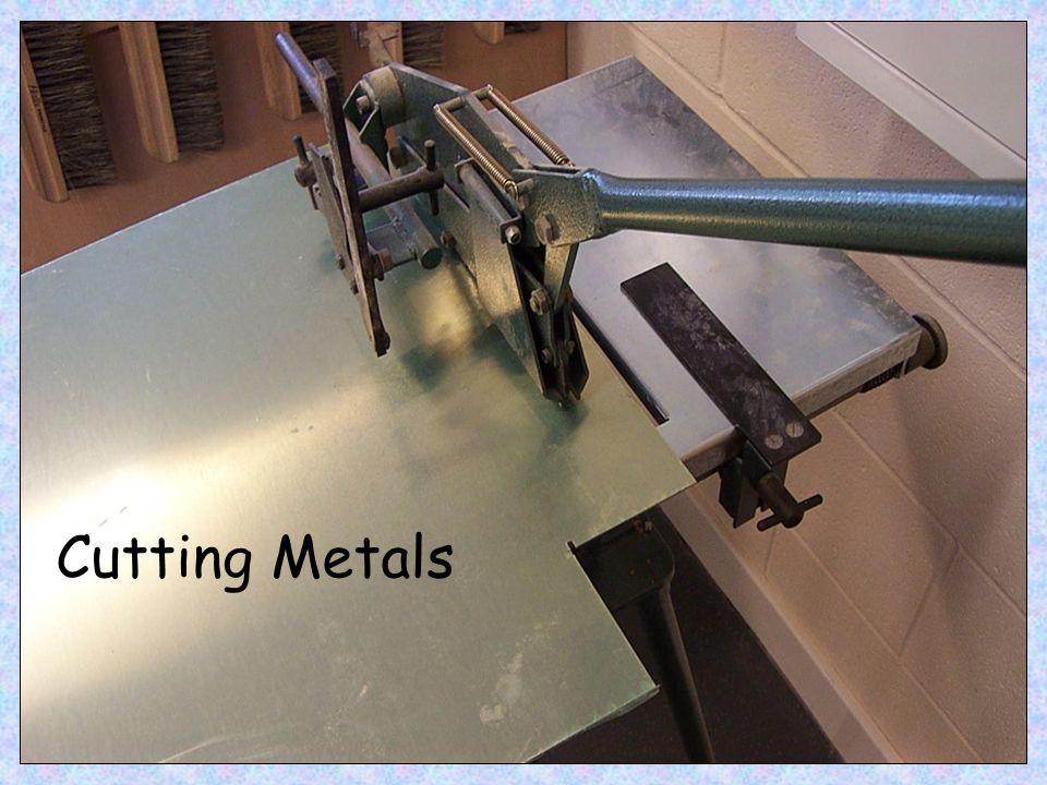 Cutting Metals