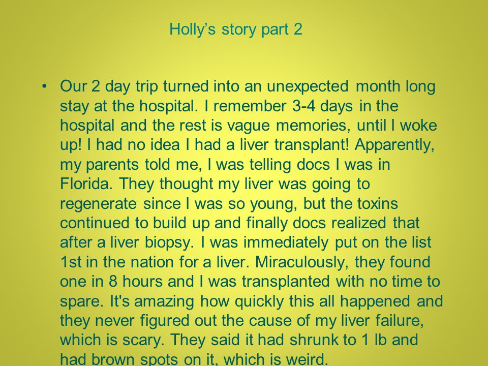 Hollys story part 2 Our 2 day trip turned into an unexpected month long stay at the hospital.
