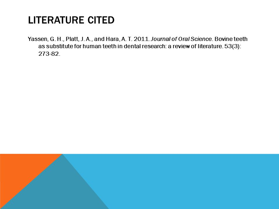 LITERATURE CITED Yassen, G. H., Platt, J. A., and Hara, A.