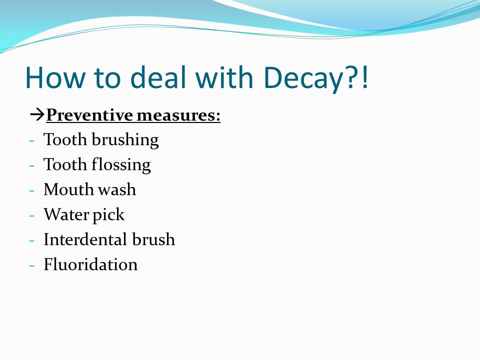How to deal with Decay .