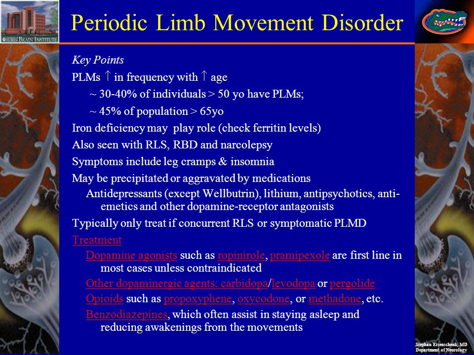 Stephan Eisenschenk, MD Department of Neurology Key Points PLMs in frequency with age ~ 30-40% of individuals > 50 yo have PLMs; ~ 45% of population >