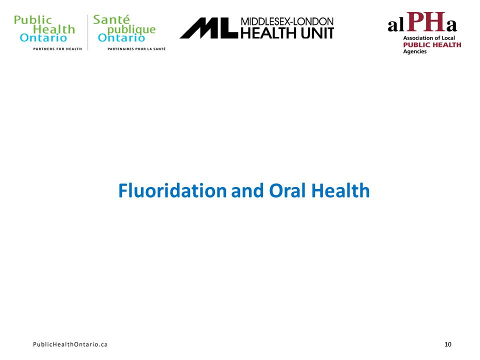 Fluoridation and Oral Health 10