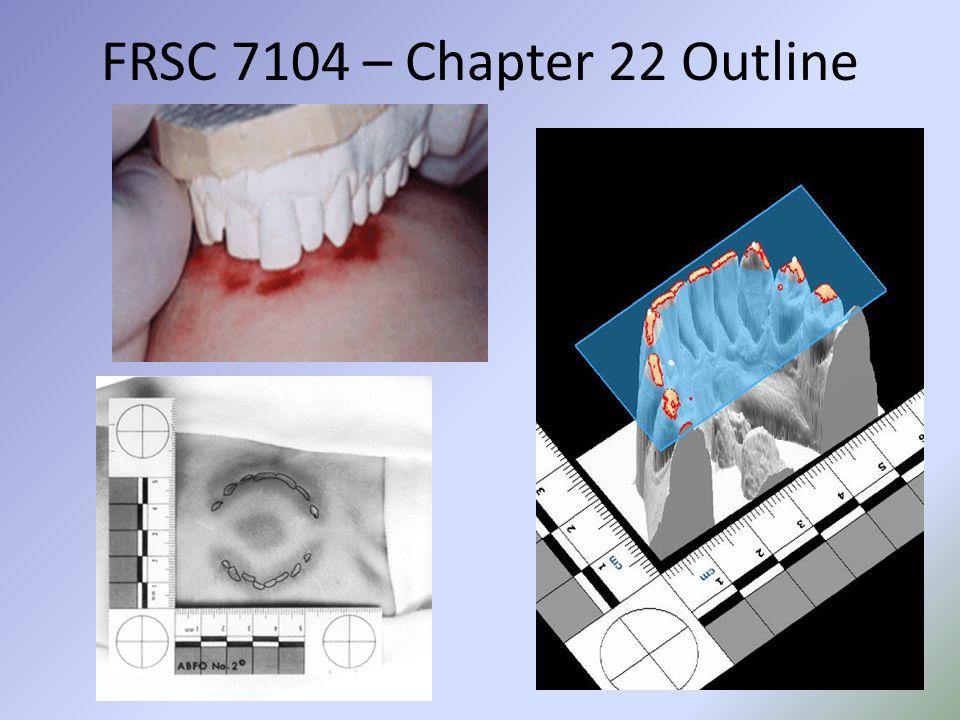 FRSC 7104 – Chapter 22 Outline