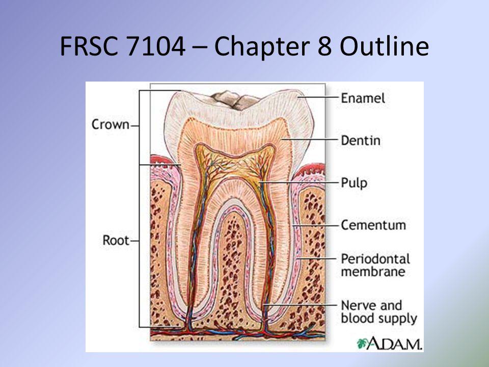 FRSC 7104 – Chapter 8 Outline