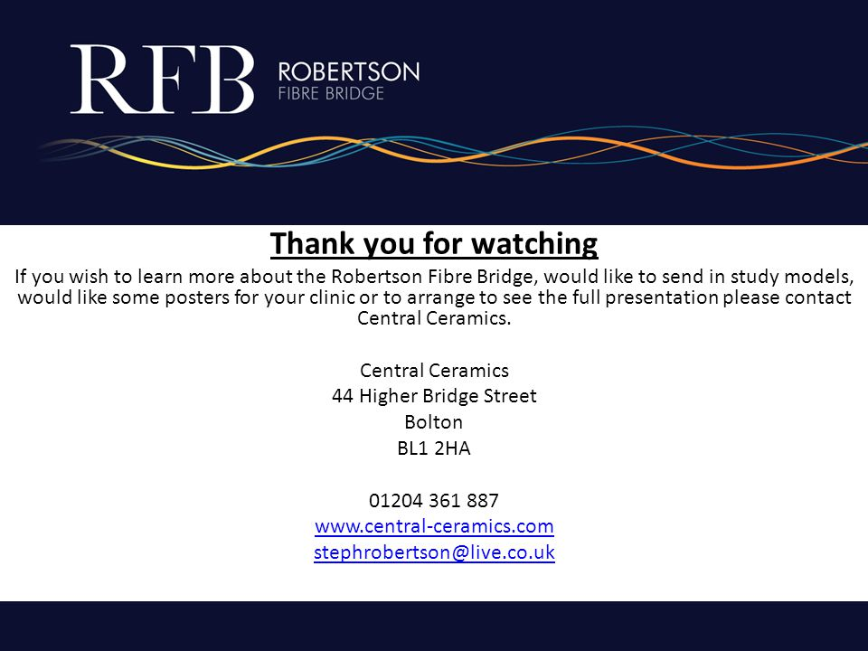 Thank you for watching If you wish to learn more about the Robertson Fibre Bridge, would like to send in study models, would like some posters for you