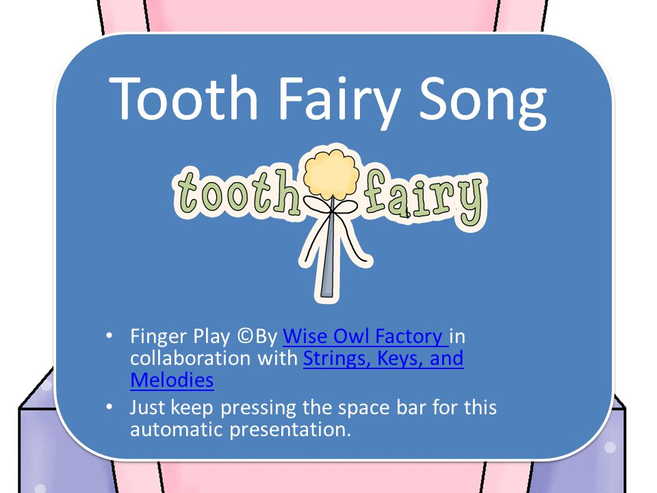 Do You Know the Tooth Fairy.