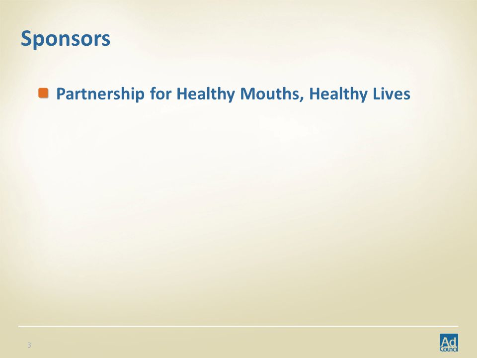 Sponsors Partnership for Healthy Mouths, Healthy Lives 3