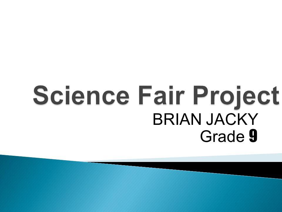 BRIAN JACKY Grade 9