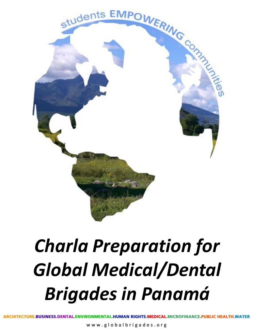 1 Charla Preparation for Global Medical/Dental Brigades in Panamá