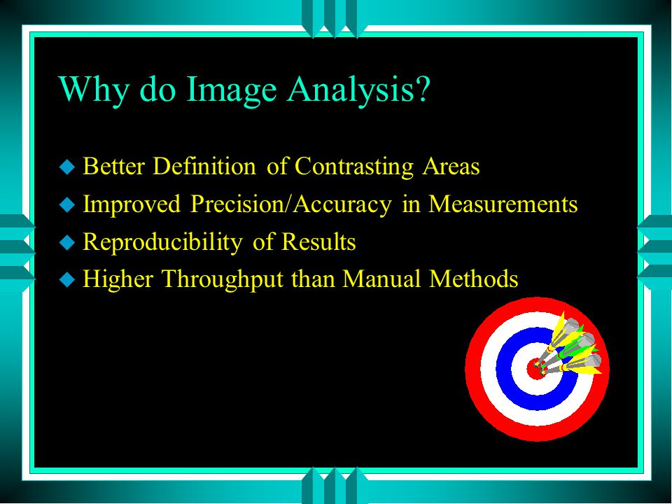 Why do Image Analysis.