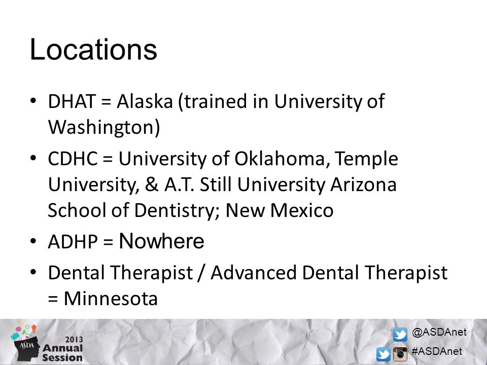 @ASDAnet #ASDAnet DHAT = Alaska (trained in University of Washington) CDHC = University of Oklahoma, Temple University, & A.T.