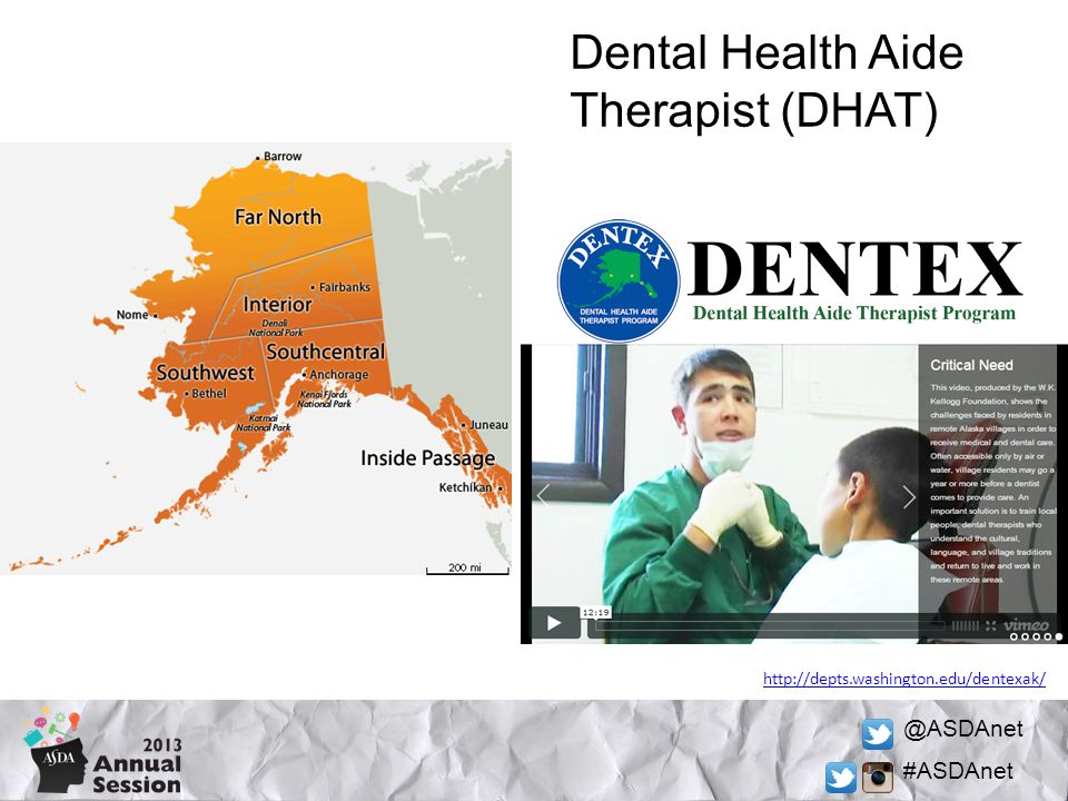 @ASDAnet #ASDAnet Dental Health Aide Therapist (DHAT) http://depts.washington.edu/dentexak/