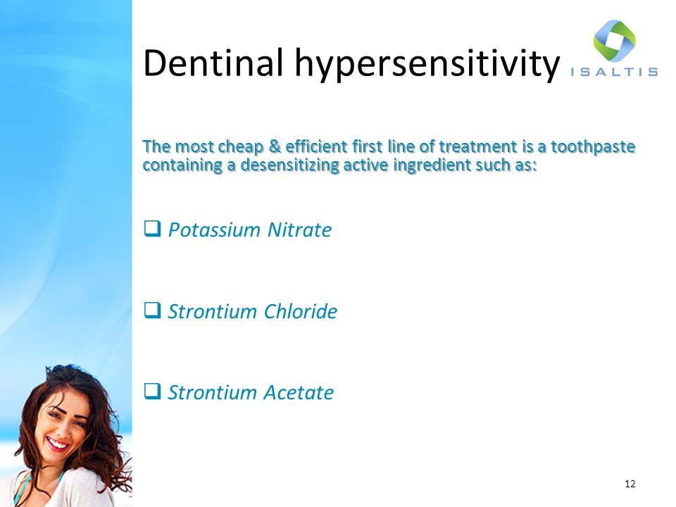 The most cheap & efficient first line of treatment is a toothpaste containing a desensitizing active ingredient such as: Potassium Nitrate Strontium C