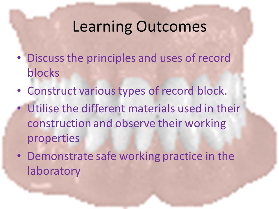 Learning Outcomes Discuss the principles and uses of record blocks Construct various types of record block.
