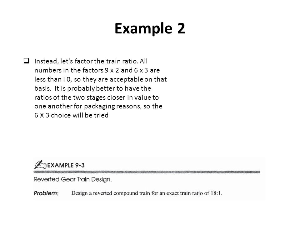 Example 2 Instead, let s factor the train ratio.