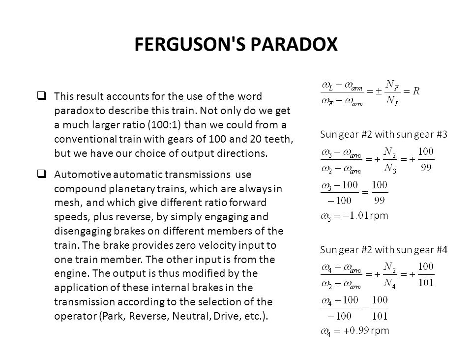FERGUSON S PARADOX This result accounts for the use of the word paradox to describe this train.