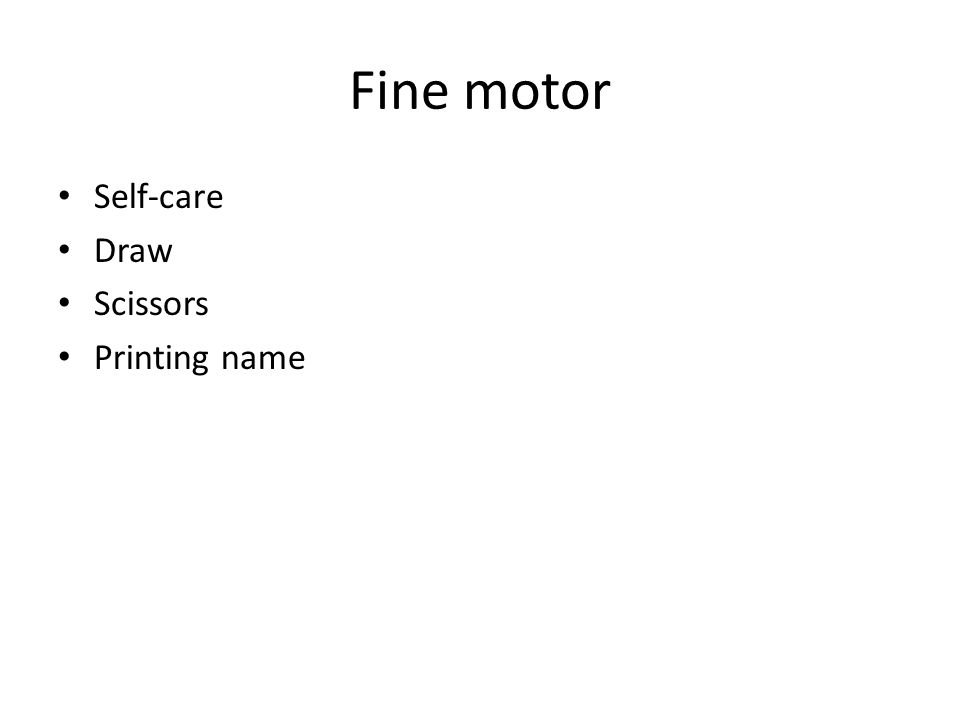 Fine motor Self-care Draw Scissors Printing name