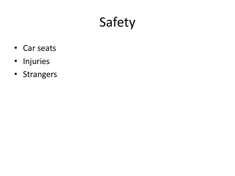 Safety Car seats Injuries Strangers