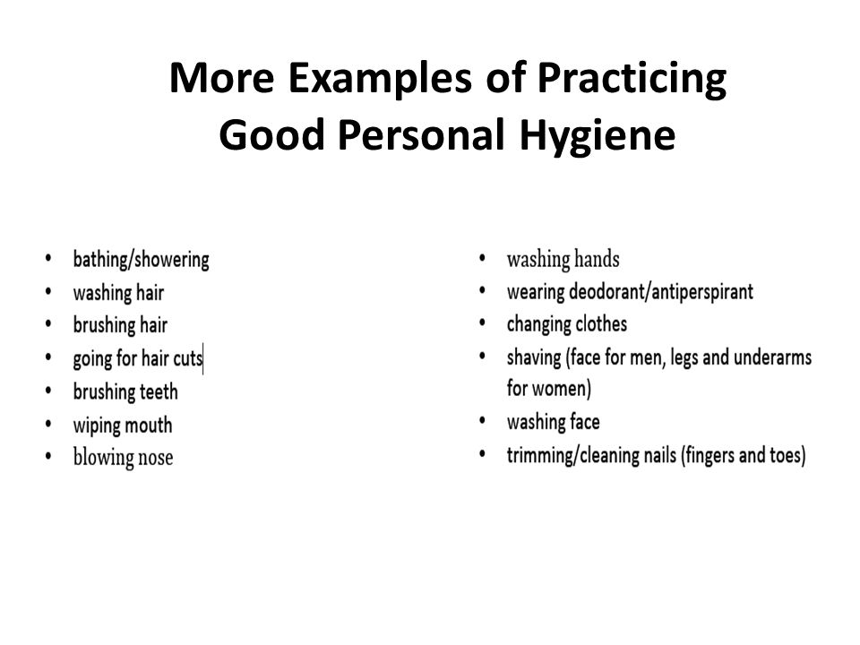 More Examples of Practicing Good Personal Hygiene
