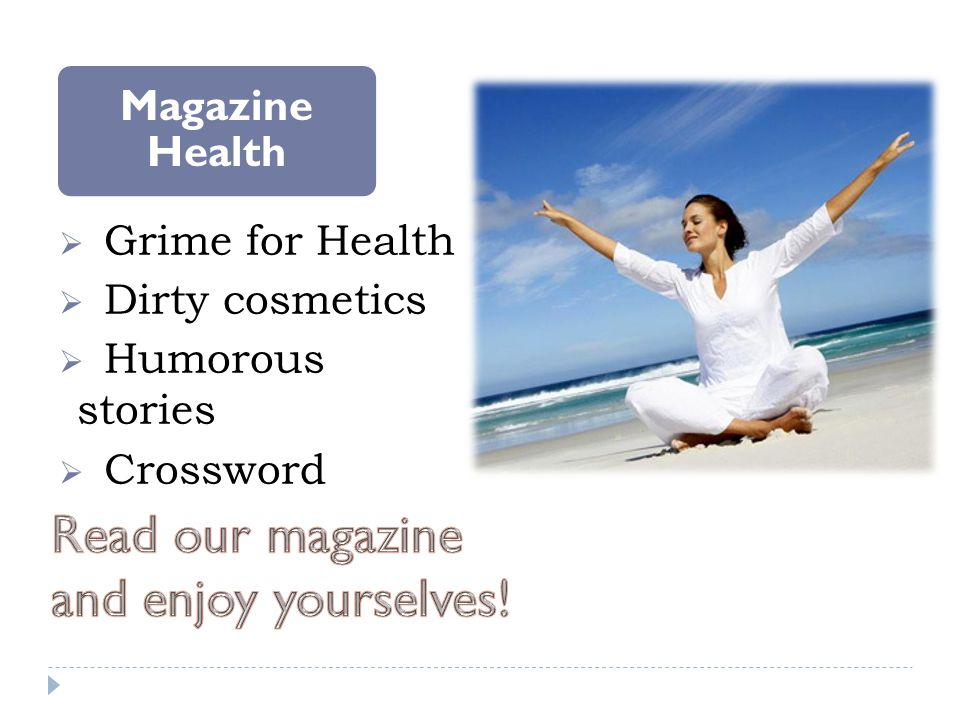 Magazine Health Grime for Health Dirty cosmetics Humorous stories Crossword