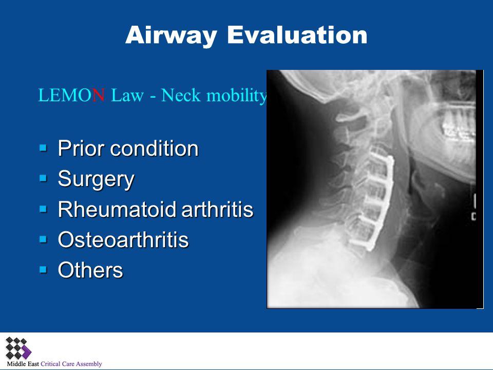 LEMON Law - Neck mobility Prior condition Prior condition Surgery Surgery Rheumatoid arthritis Rheumatoid arthritis Osteoarthritis Osteoarthritis Othe