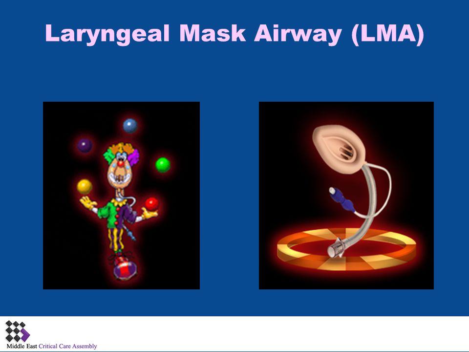 Laryngeal Mask Airway (LMA)