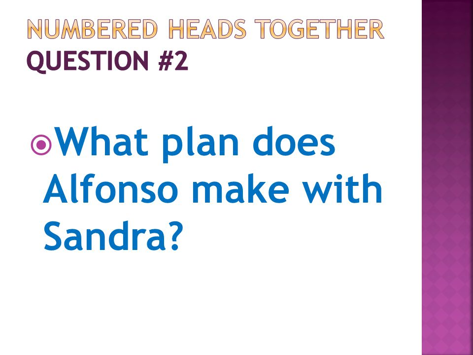 What plan does Alfonso make with Sandra?
