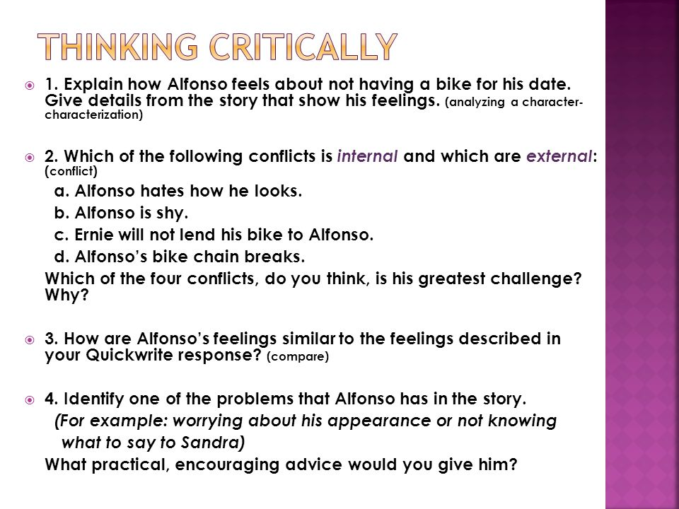 1. Explain how Alfonso feels about not having a bike for his date. Give details from the story that show his feelings. (analyzing a character- charact