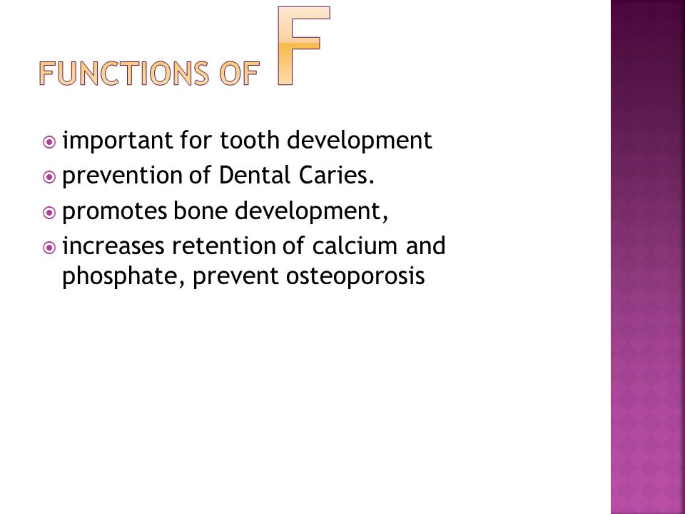 important for tooth development prevention of Dental Caries.