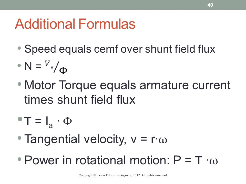 Additional Formulas Copyright © Texas Education Agency, 2012. All rights reserved. 40