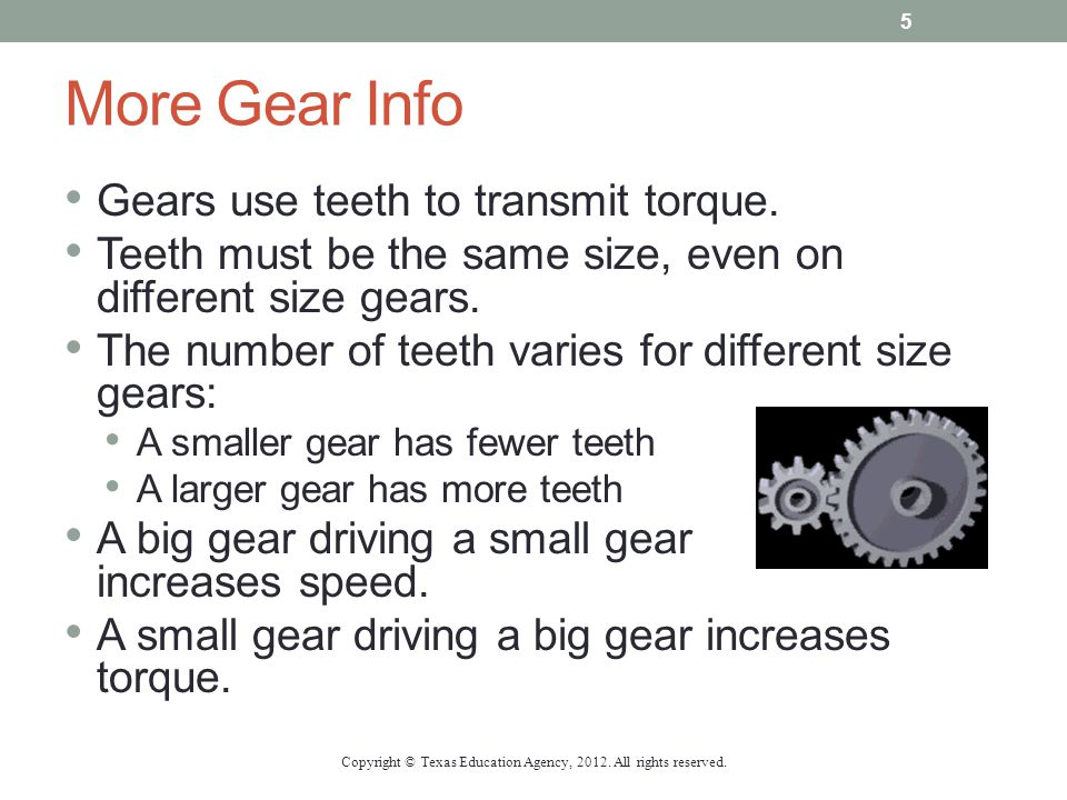 Gear Calculations Copyright © Texas Education Agency, 2012. All rights reserved. 6