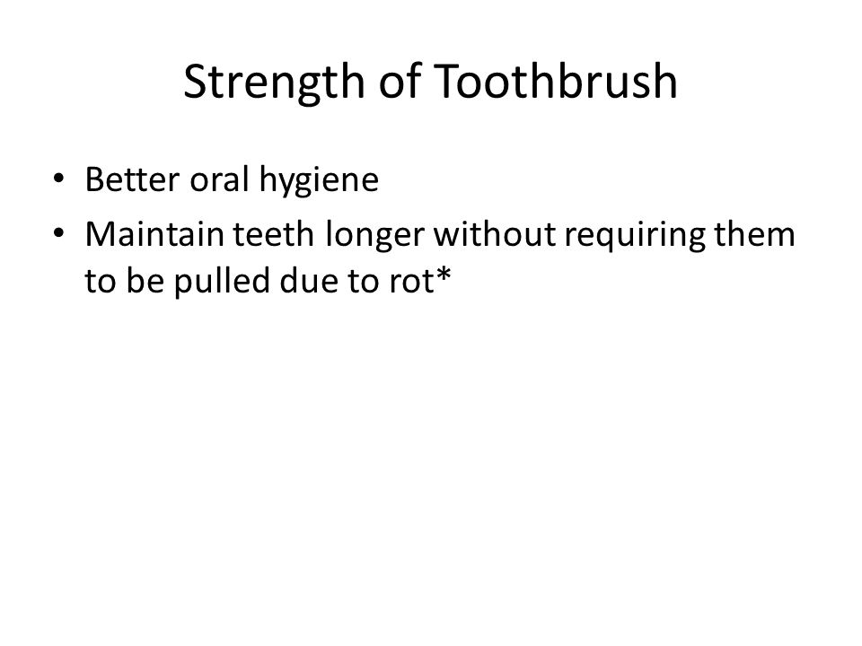 Weakness of Toothbrush People who have lost arms can not use a handheld toothbrush*