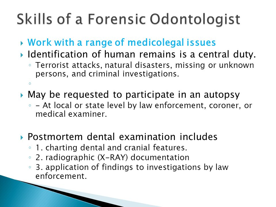 Work with a range of medicolegal issues Identification of human remains is a central duty. Terrorist attacks, natural disasters, missing or unknown pe