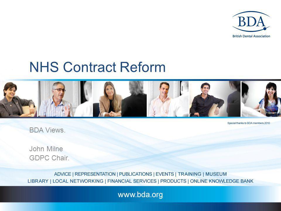 NHS Contract Reform BDA Views. John Milne GDPC Chair.