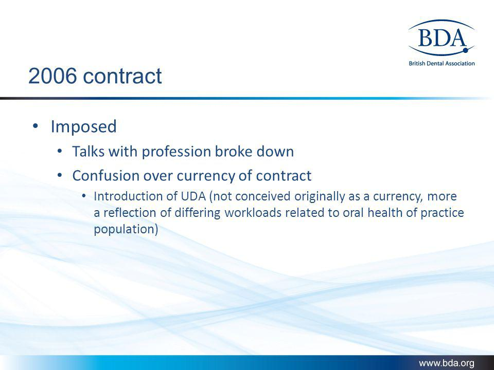 2006 contract: Its all about control Budget Workforce Location of Services Access to services and growth Workload and output