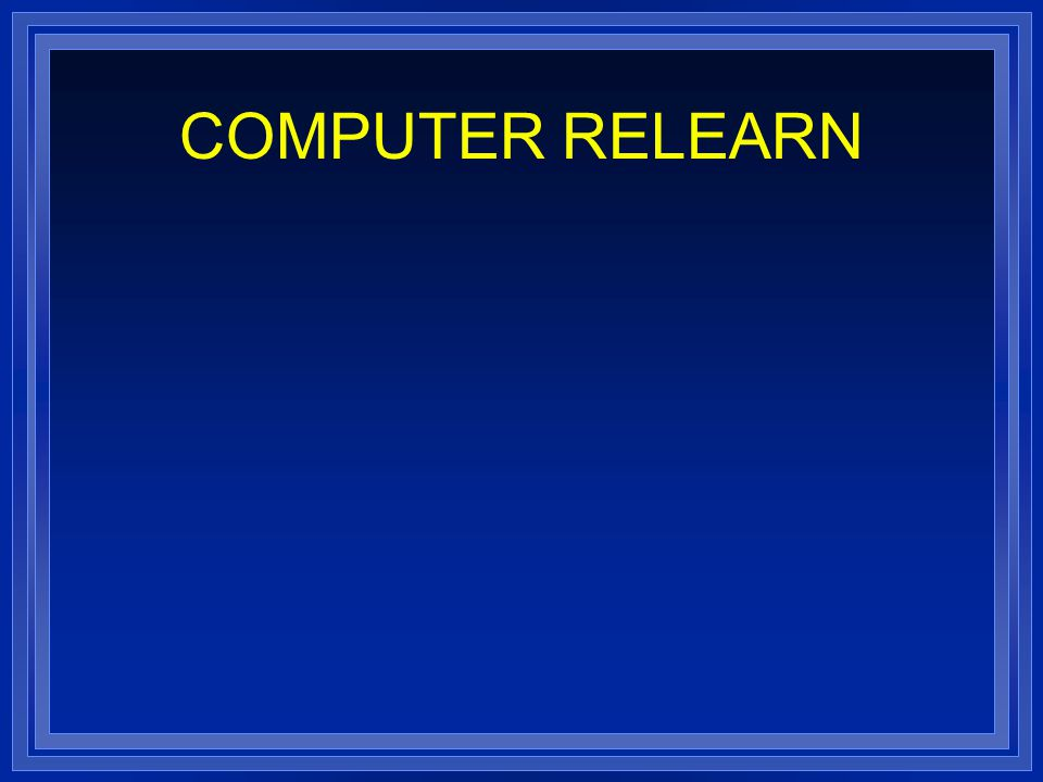 COMPUTER RELEARN