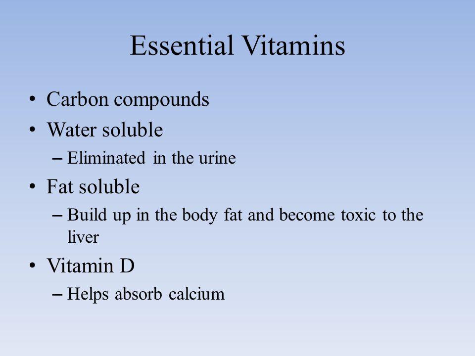 Essential minerals Chemical element required in the diet –Calcium (macronutrient), Iron (micronutrient), and potassium