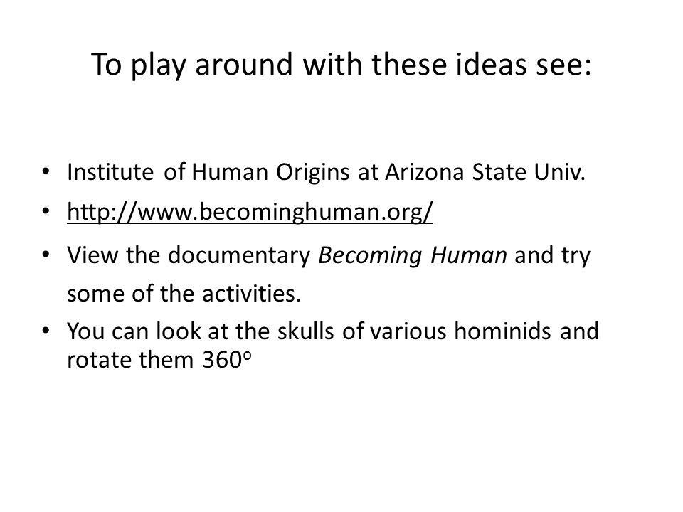 Institute of Human Origins at Arizona State Univ.