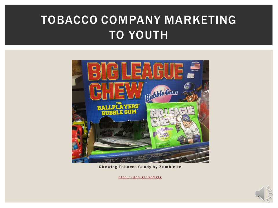 Chewing Tobacco Candy by Zombieite http://goo.gl/Gp9glg 9 TOBACCO COMPANY MARKETING TO YOUTH