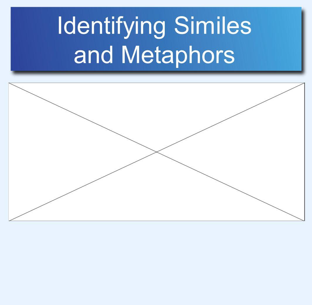 Identifying Similes and Metaphors