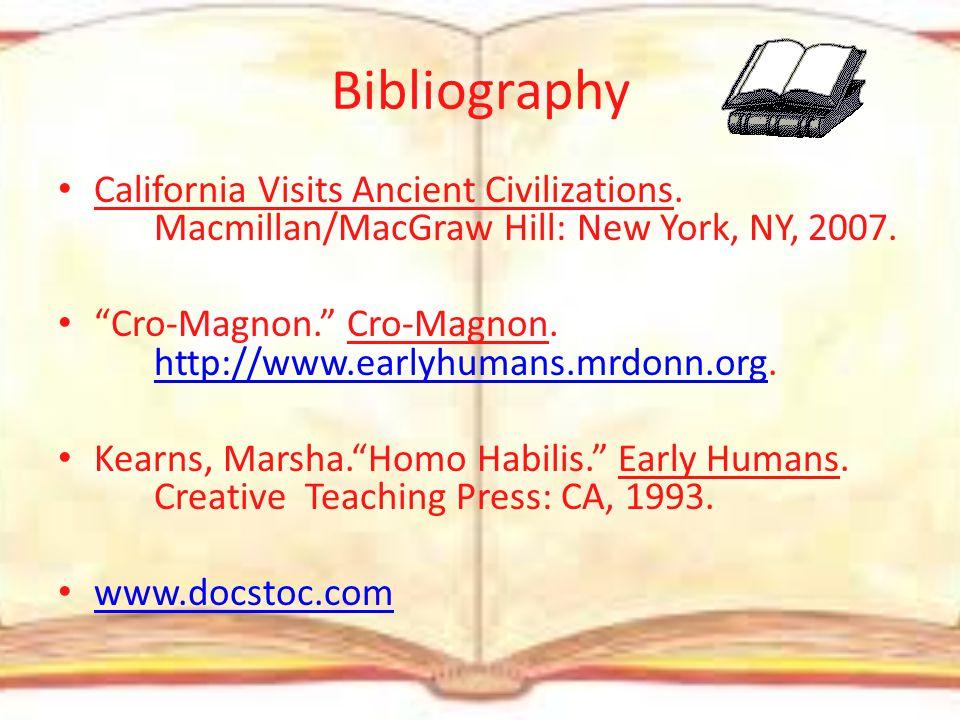 More End Notes 9. 2. earlyhumans.mrdonn.org Cro-Magnon 10. Early humans packet Cro-Magnon 11. www.docstoc.comwww.docstoc.com 12. Early humans packet C