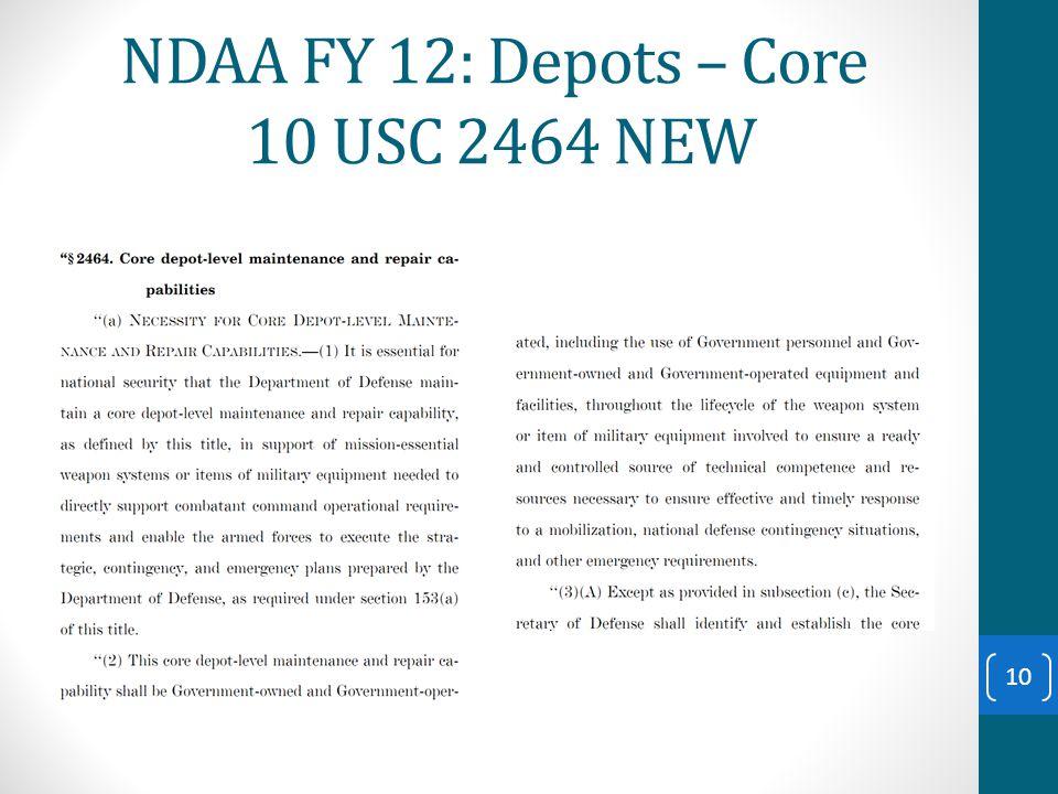NDAA FY 12: Depots – Core 10 USC 2464 NEW 10